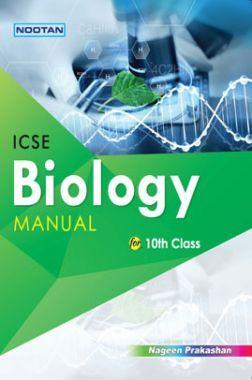 ICSE Biology Lab Manual For Class - X