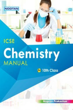ICSE Chemistry Lab Manual For Class - X