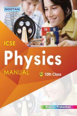 ICSE Physics Lab Manual For Class - X