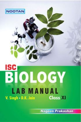 ISC Biology Lab Manual For Class - XI