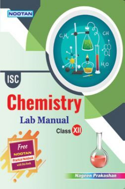 ISC Chemistry Lab Manual For Class - XII