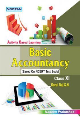 Basic Accountancy For Class - XI (Basic Activity)