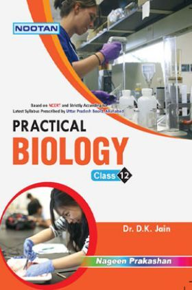 UP Board Practical Biology For Class - XII