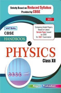 CBSE Handbook Of Physics For Class - XII