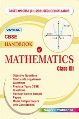 CBSE Handbook Of Mathematics For Class - XII