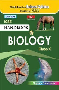 ICSE Handbook Of Biology For Class - X