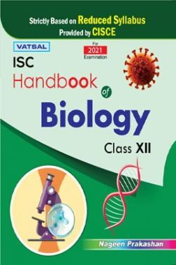 ISC Handbook Of Biology For Class - 12th