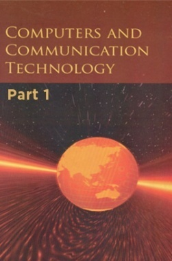 NCERT Computers and Communication Technology Part I Class XI
