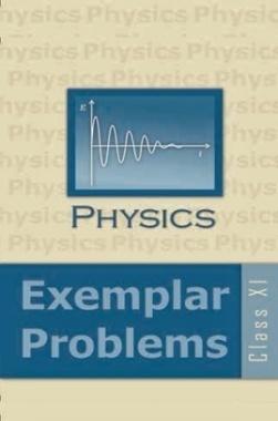 NCERT Physics Exemplar Problems Class XI