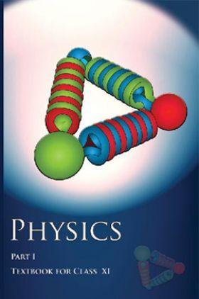 NCERT Physics Part I Textbook for Class XI