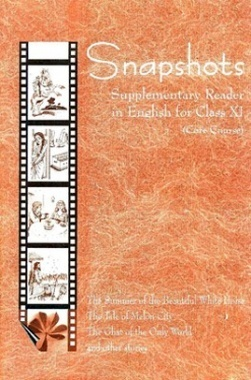NCERT Snapshots Supplementary Reader In English For Class XI