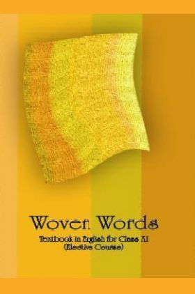 NCERT Woven Words (English) Textbook In English For Class XI