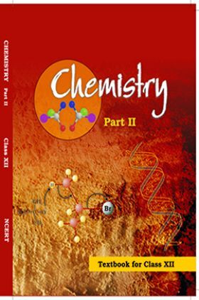 NCERT Chemistry Part – II Textbook for Class XII