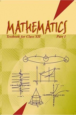 NCERT Mathematics - I Textbook for Class XII