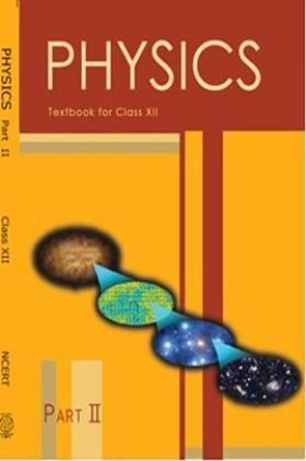 NCERT Physics Part – II Textbook for Class XII