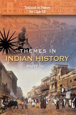 NCERT Themes in Indian History – III Textbook for Class XII
