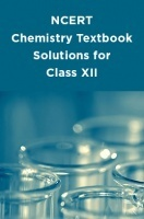NCERT Chemistry Textbook Solutions for Class XII