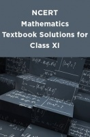 NCERT Mathematics Textbook Solutions for Class XI