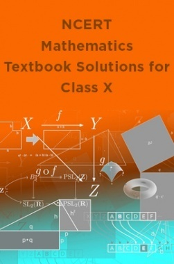 NCERT Mathematics Textbook Solutions for Class X