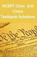NCERT Civics Textbook Solutions for Class 9th