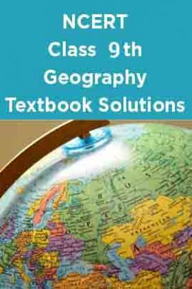 NCERT Geography Textbook Solutions for Class 9th