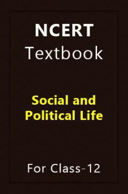 NCERT Textbook Social and Political Life For Class-12