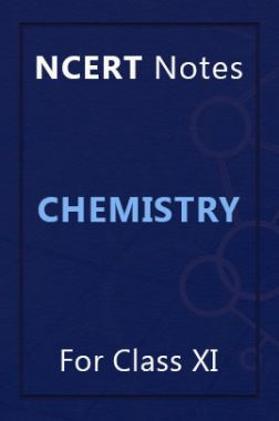 NCERT Notes Chemistry For Class XI