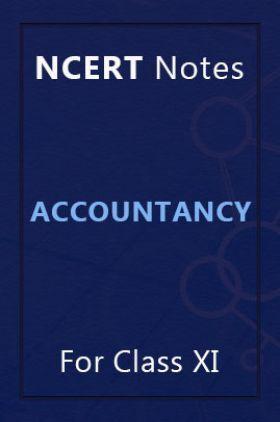 NCERT Notes Accountancy For Class XI