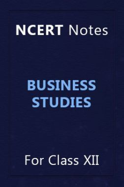Download NCERT Notes Business Studies For Class XII by Panel Of Experts PDF  Online