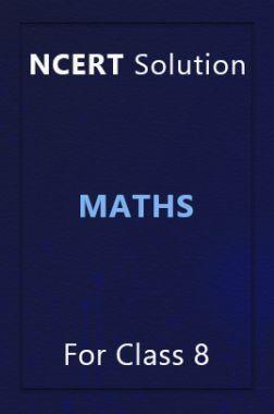 NCERT Solution For Class 8 Maths
