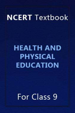 NCERT Textbook For Class 9 Health And Physical Education