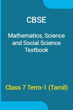CBSE Mathematics, Science & Social Science Textbook For Class 7 Term-1 (Tamil)