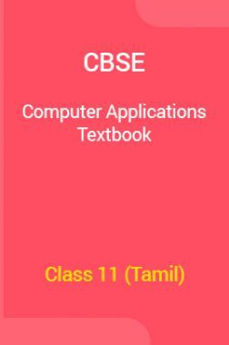 CBSE Computer Applications Textbook For Class 11 (Tamil)