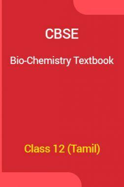 CBSE Bio-Chemistry Textbook For Class 12 (Tamil)