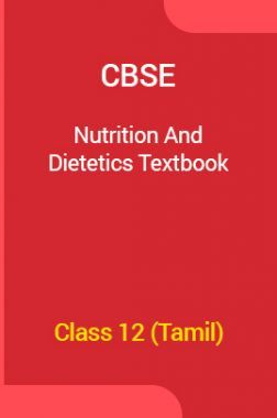 CBSE Nutrition And Dietetics Textbook For Class 12 (Tamil)