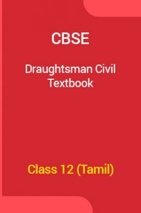 CBSE Draughtsman Civil Textbook For Class 12 (Tamil)