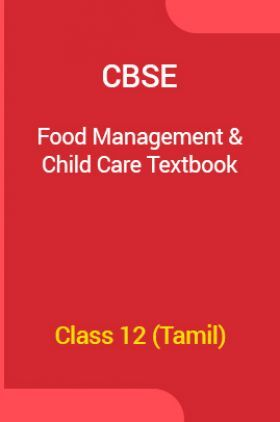 CBSE Food Management And Child Care Textbook For Class 12 (Tamil)