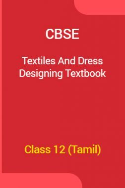 CBSE Textiles And Dress Designing Textbook For Class 12 (Tamil)