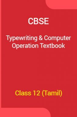 CBSE Typewriting And Computer Operation Textbook For Class 12 (Tamil)
