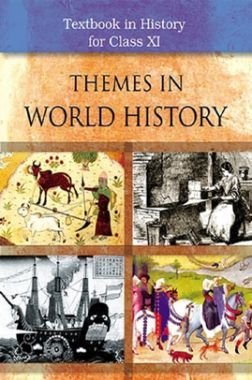 NCERT Themes In World History Textbook For Class XI