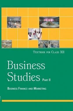 NCERT Business Studies Part - II Textbook For Class - XII (Latest Edition)