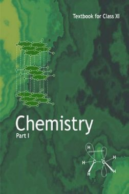 NCERT Chemistry Part - I Textbook For Class - XI (Latest Edition)