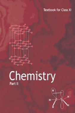 NCERT Chemistry Part - II Textbook For Class - XI (Latest Edition)