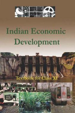 NCERT Economic (Indian Economic Development) Textbook For Class - XI (Latest Edition)