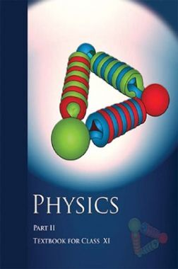 NCERT Physics Part - II Textbook For Class - XI (Latest Edition)