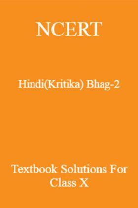 NCERT Hindi (Kritika) Bhag-2 Textbook Solutions For Class X