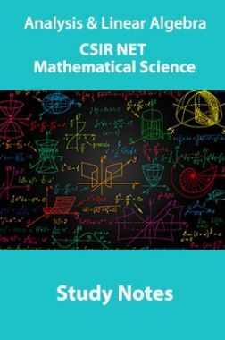Analysis & Linear Algebra CSIR NET Mathematical Science Study Notes