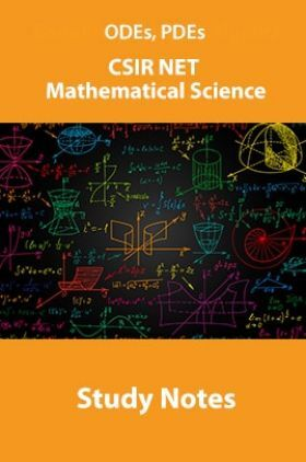 ODEs, PDEs CSIR NET Mathematical Science Study Notes