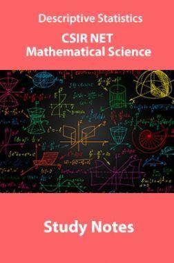 Descriptive Statistics CSIR NET Mathematical Science Study Notes