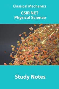 Classical Mechanics CSIR NET Physical Science Study Notes